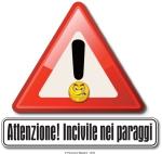 Incivili - segnale