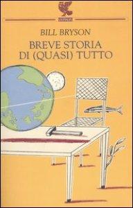 BREVE STORIA DI (QUASI) TUTTO