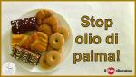 Olio di palma: le quattro bufale riproposte in rete