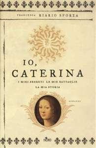 Un libro: Io, Caterina
