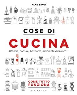 Un libro: Cose di cucina | Paoblog.net